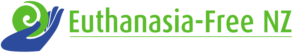 Euthanasia-Free NZ: Opposing Assisted Suicide / Assisted Dying / End of Life Choice / Voluntary Euthanasia / Aid In Dying / Death With Dignity / Right to Die